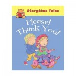 Storytime Tales - Please Thank You